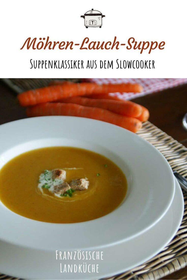 11+ Aus dem Slowcooker Potage Crécy oder Karotten Lauch Suppe ... Fotos