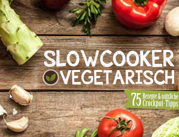 Das neue Kochbuch: Slowcooker vegetarisch erscheint im November