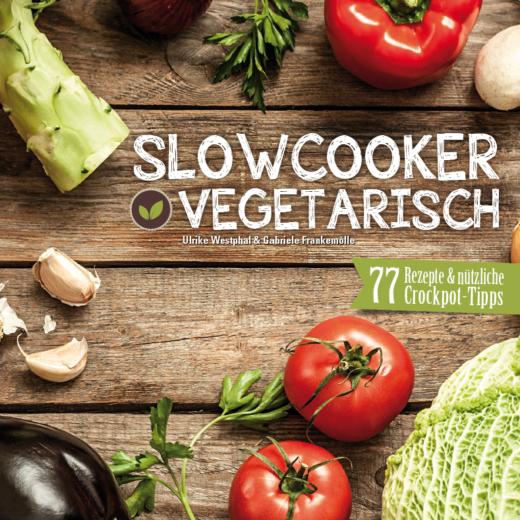 Cover Slowcooker vegetarisch