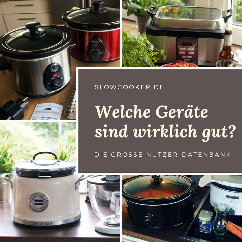 slowcooker datenbank welche ger te sind gut langsam kocht besser. Black Bedroom Furniture Sets. Home Design Ideas