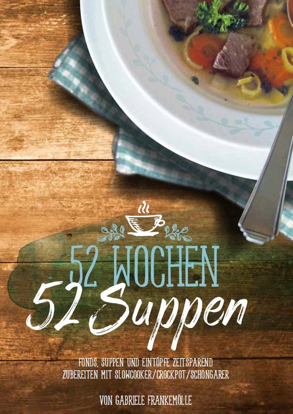 Neues Suppenkochbuch für Slowcooker