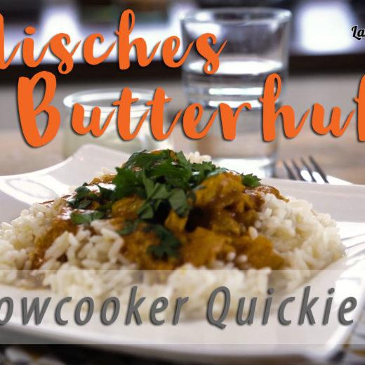 Butter Chicken aus dem Slowcooker