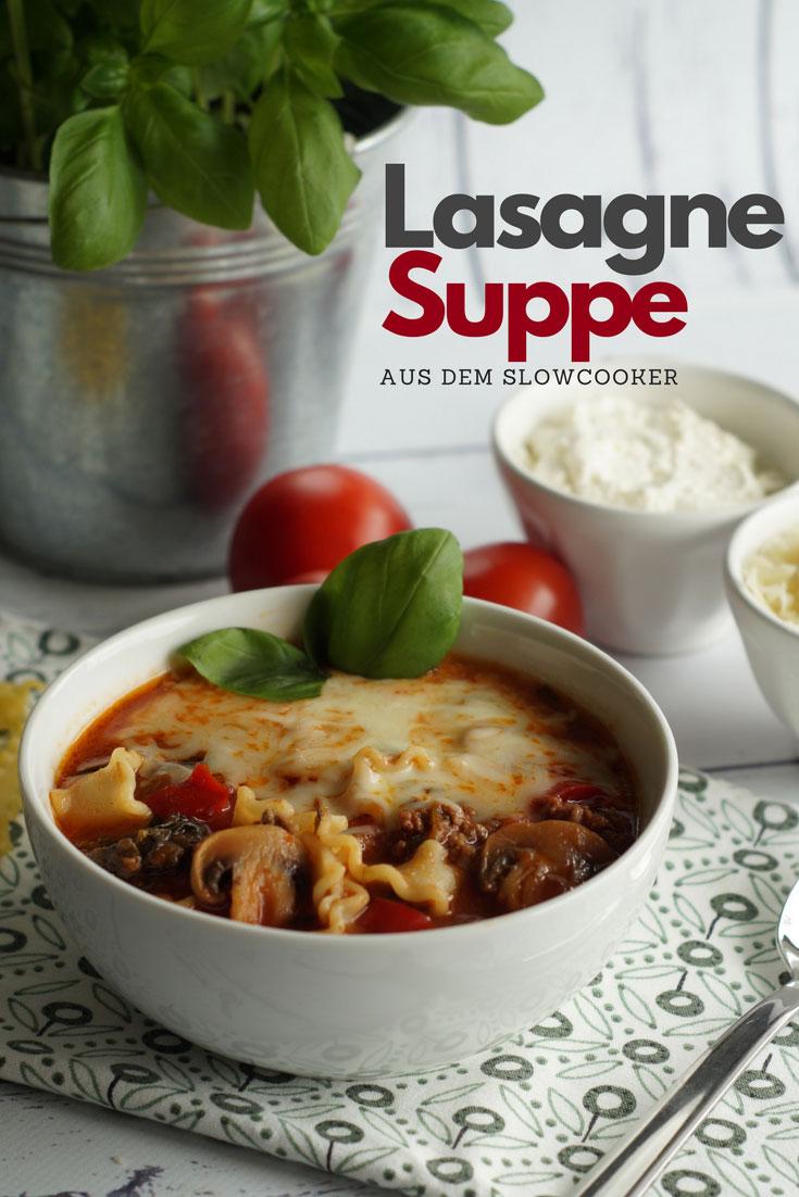 Aus dem Slowcooker_ Lasagne-Suppe | Langsam kocht besser