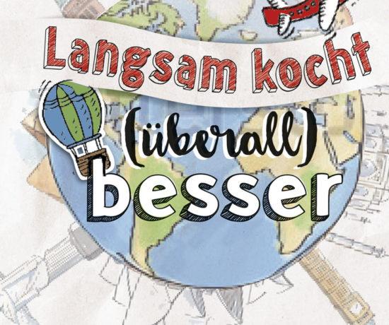 """""""Langsam kocht überall besser"""" - Cover"""