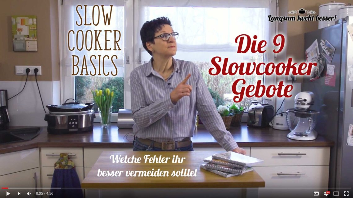 Video: Die neun Slowcooker-Gebote