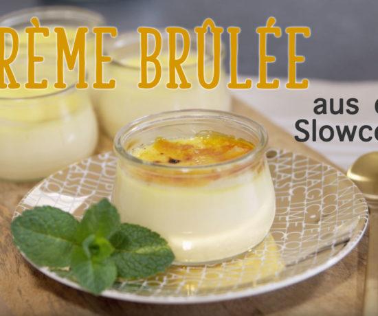 Crème brûlée aus dem Slowcooker