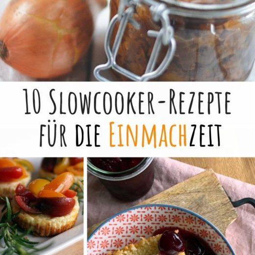 Slowcooker-rezepte für die Einmachzeit